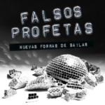 FALSOS PROFETAS PRESENTA SU 5° DISCO