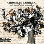 Atropello Carregal presenta su tercer disco en The Roxy Live